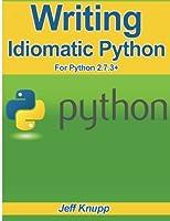 Writing Idiomatic Python 2.7.3