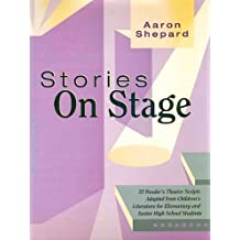 Stories on Stage: Scripts for Reader's Theater