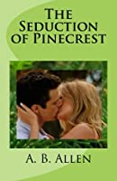 The Seduction of Pinecrest