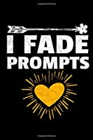 I Fade Prompts: Dot Grid Page Notebook : Gift For Applied Behavior Analyst Aba Therapist