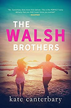 The Walsh Brothers by [Canterbary, Kate]