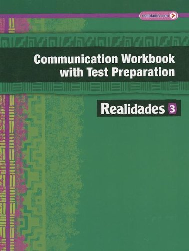 Download Realidades Communication Workbook with Test Preparation 3 0133225798