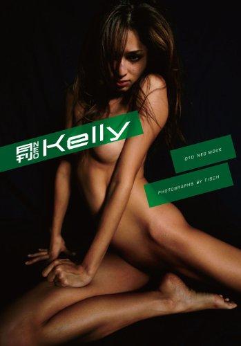 写真集 『【特装版】月刊 NEO Kelly(ハードカバーケース収納ポストカード)』 これほど大胆で、美しく、激しいNUDEがあっただろうか!!