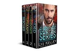 Elkridge Series, Book 1 - 4 + Bonus: A romantic suspense series by [Kelley, Lyz]