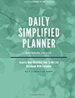 Daily Simplified Planner 2020: Inserts Goal Checklist And To Do List Notebook With Calendar - Mintgreen
