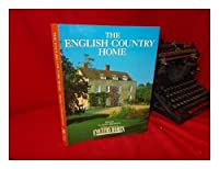 The English Country Home