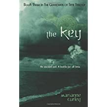 The Key (Guardians of Time) by Marianne Curley (2006-10-03)