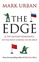The Edge: Is the Military Dominance of the West Coming to an End?