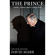 The Prince (Updated Edition): Faith, Abuse and George Pell