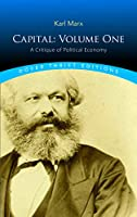 Capital: Volume One: A Critique of Political Economy (Dover Thrift Editions)