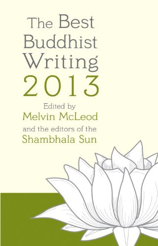 Download The Best Buddhist Writing 2013 1611800692