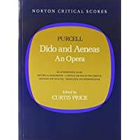Dido and Aeneas: An Opera (Norton Critical Score)