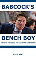 Babcock's Bench Boy: Beneath the Scowl: The Tale of the Speed Goats
