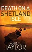 Death on a Shetland Isle (Shetland Mysteries)
