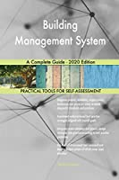 Building Management System A Complete Guide - 2020 Edition