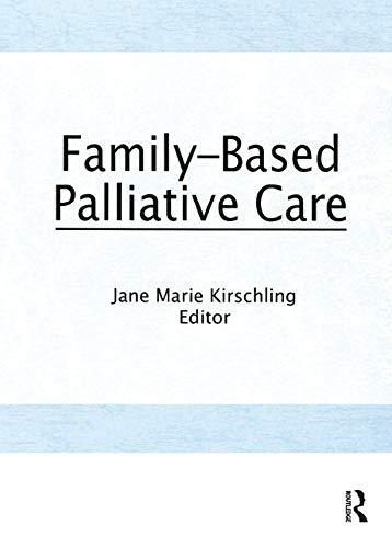 Family-Based Palliative Care (English Edition)