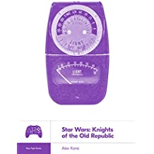 Star Wars: Knights of the Old Republic (Boss Fight Books Book 20)