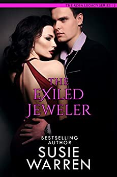 The Exiled Jeweler (The Rosa Legacy Book 2) by [Warren, Susie]