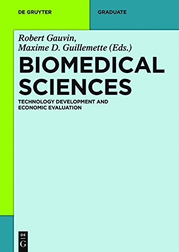 Biomedical Sciences: Technology Development and Economic Evaluation (De Gruyter Textbook)