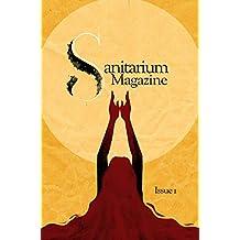 Sanitarium Magazine: Issue no. 1