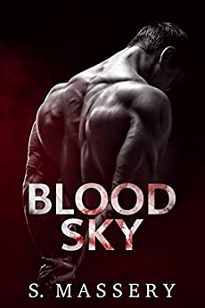 Blood Sky (Broken Mercenaries Book 1) by [Massery, S.]