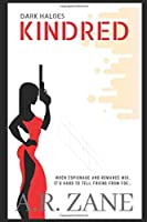 Dark Haloes: Kindred: a suspenful international spy thriller with a touch of romance