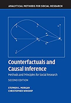 [Morgan, Stephen L., Winship, Christopher]のCounterfactuals and Causal Inference: Methods and Principles for Social Research (Analytical Methods for Social Research)
