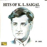 Hits Of K.L.Saigal Vol. 2 [並行輸入品]
