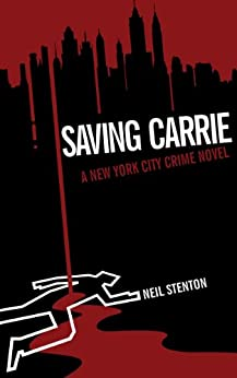 Saving Carrie (Book 1 in the HPO1 series) by [Stenton, Neil]
