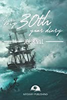 Personal diary of your 30th birthday - Build your personal encyclopedia of your life - 600 pages lined pages to write your own story. 6' x 9' format.: Build your own encyclopedia of your life
