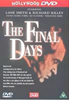 The Final Days [DVD] [Import]