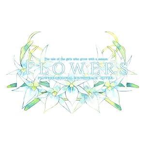 FLOWERS 冬篇 ORIGINAL SOUNDTRACK「HIVER」(初回限定版)