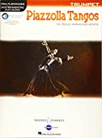 Piazzolla Tangos: Trumpet, Audio Access Included with Online Accompaniment Tracks
