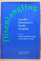 Disentangling: Conflict Discourse in Pacific Societies【洋書】 [並行輸入品]