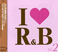 I LOVE R&B VOL.2
