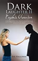 Dark Laughter II: Psychic Obsession