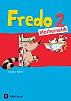Fredo 2. Jahrgangsstufe Mathematik. Ausgabe Bayern: Schuelerbuch