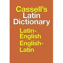 Cassell′s Latin Dictionary: Latin–English, English–Latin