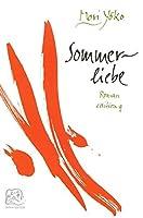 Sommerliebe / Liebesgeschichten: Drei Erzaehlungen