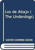 Los de Abajo (The Underdogs)
