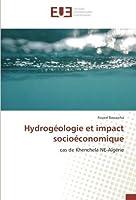Hydrog?ologie et impact socio?conomique: cas de Khenchela NE-Alg?rie (French Edition)【洋書】 [並行輸入品]