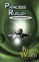 Princess Rualoh (Shadow of the Dominion)