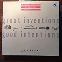 Great Inventions, Good Intentions: An Illustrated History of Design Patents : 1930-1945
