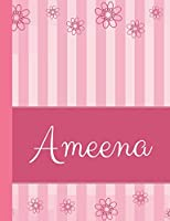Ameena: Personalized Name College Ruled Notebook Pink Lines and Flowers