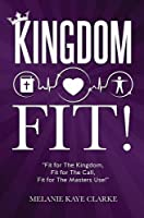 Kingdom Fit!