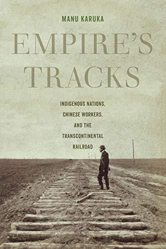 Download Empire's Tracks (American Crossroads) 0520296648