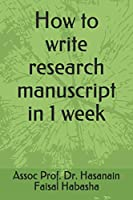 How to write research manuscript in 1 week