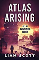 Atlas Arising: A Mars Saga (Atlas Awakening)