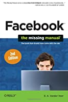Facebook (The Missing Manual)
