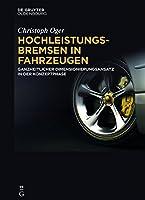 Hochleistungsbremsen in Fahrzeugen: Ganzheitlicher Dimensionierungsansatz in Der Konzeptphase